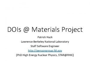 DOIs Materials Project Patrick Huck Lawrence Berkeley National