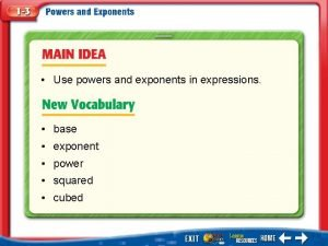 Use powers and exponents in expressions base exponent