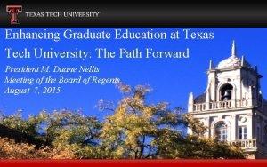 Enhancing Graduate Education at Texas Tech University The