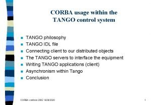 CORBA usage within the TANGO control system n