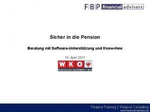 Sicher in die Pension Beratung mit SoftwareUntersttzung und