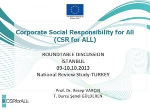 Corporate Social Responsibility for All CSR for ALL