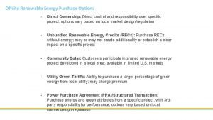 Offsite Renewable Energy Purchase Options Direct Ownership Direct