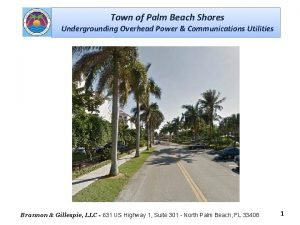 Town of Palm Beach Shores Undergrounding Overhead Power