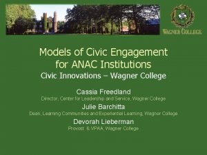 Models of Civic Engagement for ANAC Institutions Civic