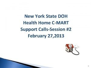New York State DOH Health Home CMART Support