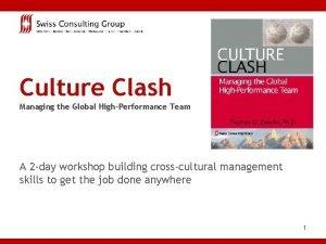 Culture Clash Managing the Global HighPerformance Team A