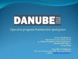 Operan program Nadnrodn spoluprce Tereza Tkadlekov Ministerstvo pro