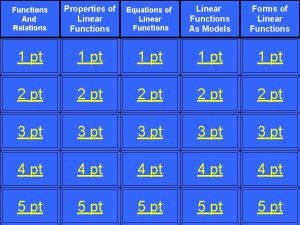 Functions And Relations Properties of Linear Functions Equations