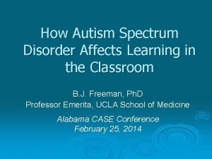 How Autism Spectrum Disorder Affects Learning in the