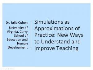 Dr Julie Cohen University of Virginia Curry School