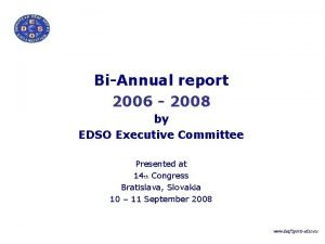 BiAnnual report 2006 2008 by EDSO Executive Committee