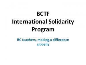 BCTF International Solidarity Program BC teachers making a