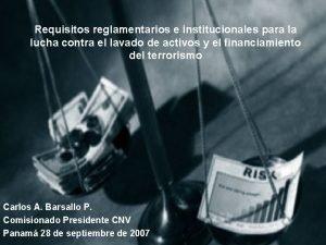 Requisitos reglamentarios e institucionales para la lucha contra