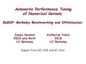 Automatic Performance Tuning of Numerical Kernels Be BOP