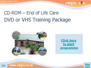 0800 0680 978 CDROM End of Life Care