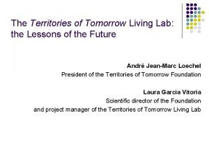 The Territories of Tomorrow Living Lab the Lessons