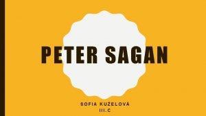 PETER SAGAN SOFIA KUELOV III C KARIRA Cyklistick