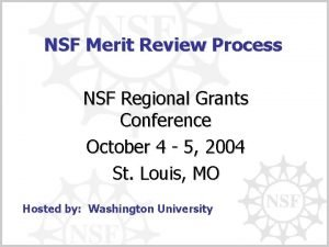 NSF Merit Review Process NSF Regional Grants Conference