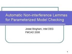 Automatic Noninterference Lemmas for Parameterized Model Checking Jesse