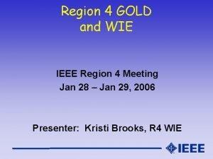 Region 4 GOLD and WIE IEEE Region 4