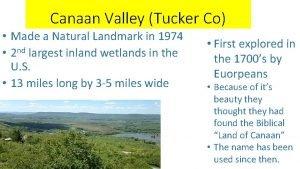 Canaan Valley Tucker Co Made a Natural Landmark