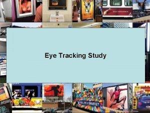 Eye Tracking Study Outdoor Advertising Consumer Exposure Study