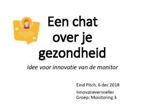 Een chat over je gezondheid Idee voor innovatie