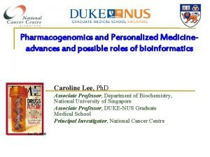 Pharmacogenomics and Personalized Medicine advances and possible roles