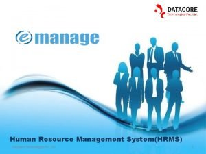 Human Resource Management SystemHRMS Datacore Technologies Pvt Ltd