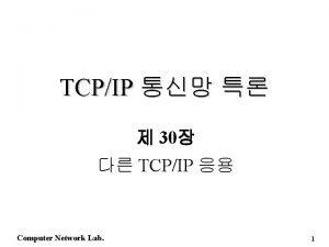 TCPIP 30 TCPIP Computer Network Lab 1 n