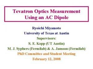Tevatron Optics Measurement Using an AC Dipole Ryoichi