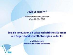 WIFO extern Wirtschaftsforschungsinstitut Wien 22 Mai 2013 Soziale