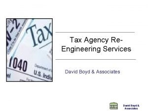 Tax Agency Re Engineering Services David Boyd Associates