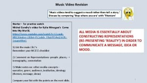 Music Video Revision Music videos tend to suggest