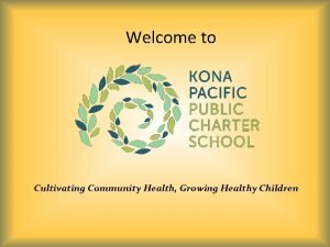 Welcome to Cultivating Community Health Growing Healthy Children