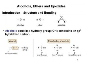 Alcohols Ethers and Epoxides IntroductionStructure and Bonding Alcohols