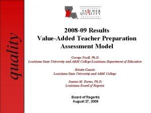 quality 2008 09 Results ValueAdded Teacher Preparation Assessment