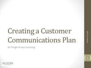 Advisors On Target Creating a Customer Communications Plan