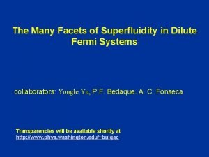 The Many Facets of Superfluidity in Dilute Fermi