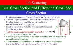 14 Scattering 14 A Cross Section and Differential