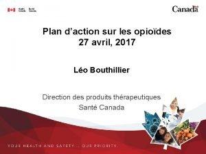 Plan daction sur les opiodes 27 avril 2017