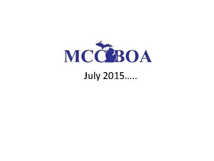 July 2015 July 2015 July 2015 July 2015