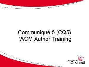 Communiqu 5 CQ 5 WCM Author Training Course