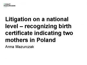Litigation on a national level recognizing birth certificate