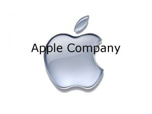 Apple Company Outline 1 Profile of Apple Inc