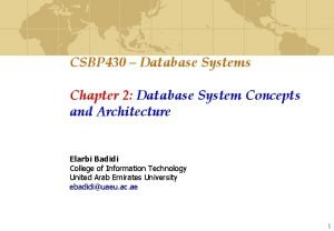 CSBP 430 Database Systems Chapter 2 Database System