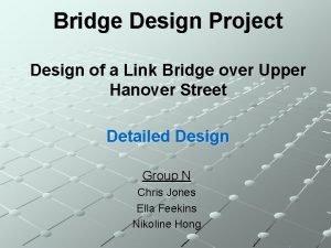 Bridge Design Project Design of a Link Bridge