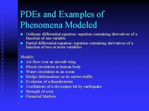 PDEs and Examples of Phenomena Modeled n n