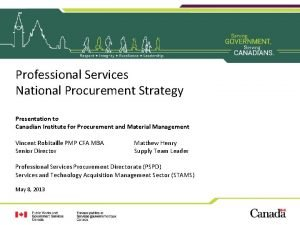 Professional Services National Procurement Strategy Presentation to Canadian